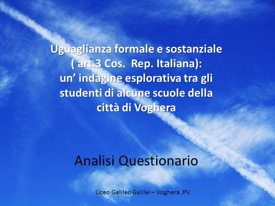 Uguaglianza formale e sostanziale ( art.3 Cos. Rep. Italiana): un indagine esplorativa tra gli studenti di alcune scuole della città di Voghera Analis