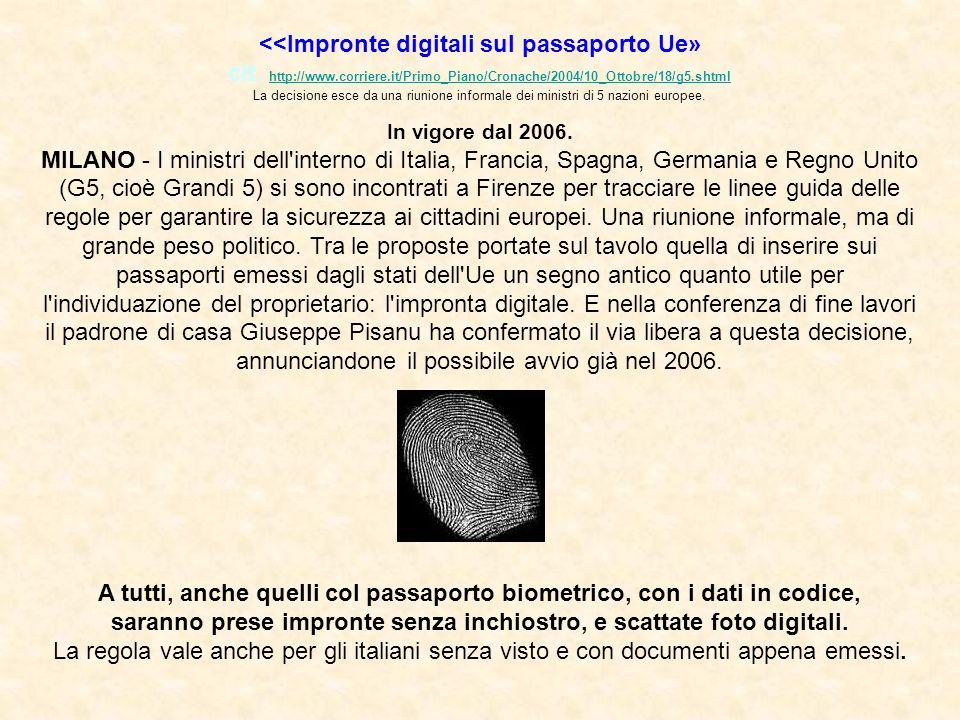 <<Impronte digitali sul passaporto Ue» cit.