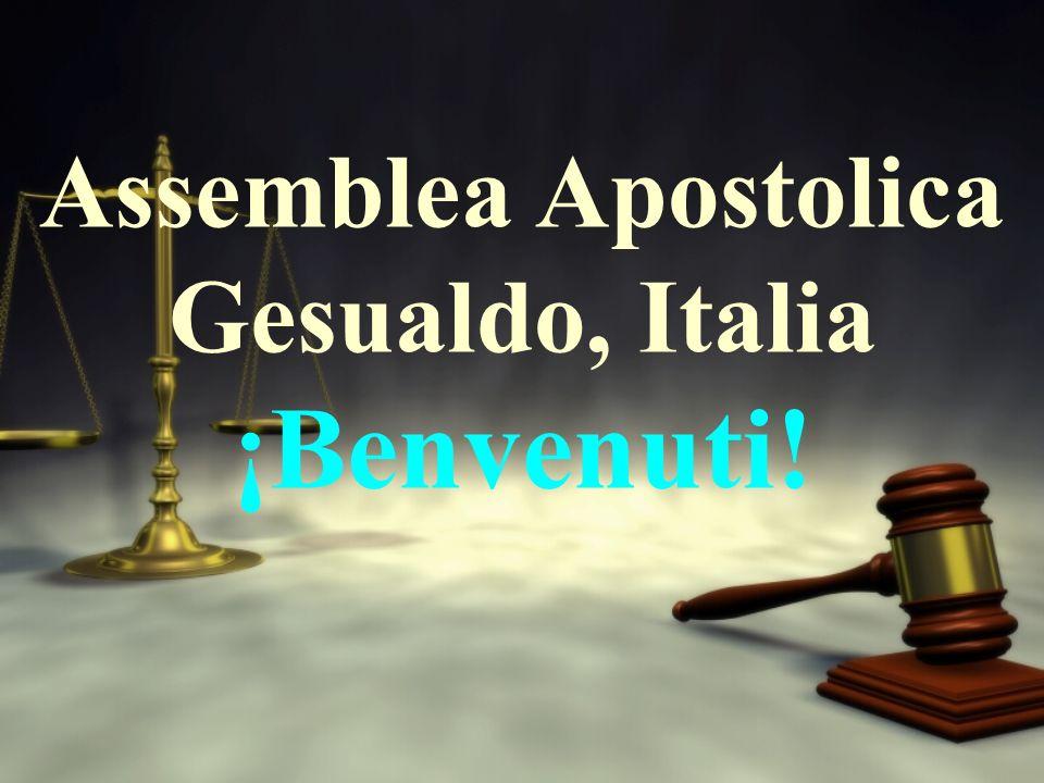 Assemblea Apostolica Gesualdo, Italia ¡Benvenuti!