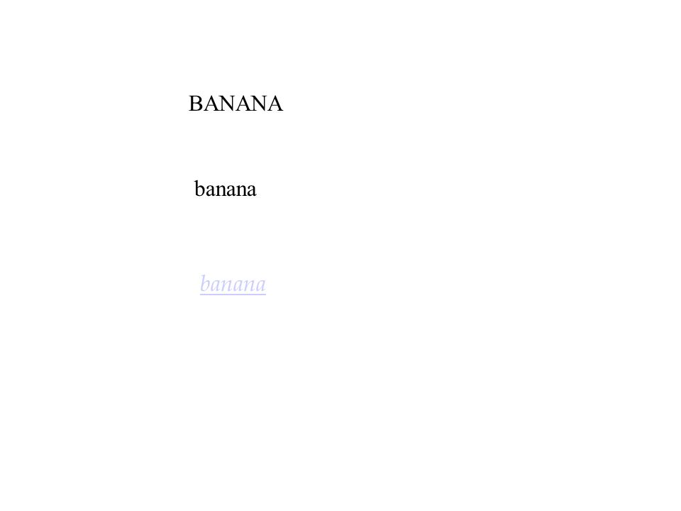 BANANA banana