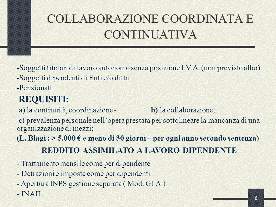 6 COLLABORAZIONE COORDINATA E CONTINUATIVA -Soggetti titolari di lavoro autonomo senza posizione I.V.A.