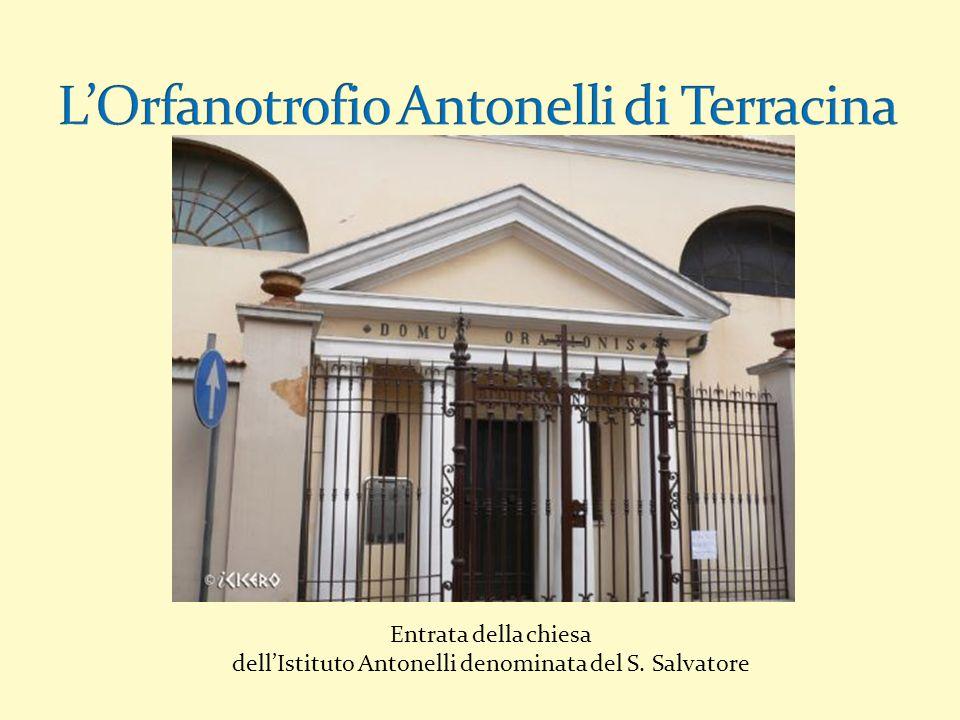 Entrata della chiesa dellIstituto Antonelli denominata del S. Salvatore
