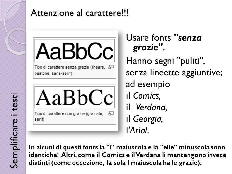 Attenzione al carattere!!! Usare fonts