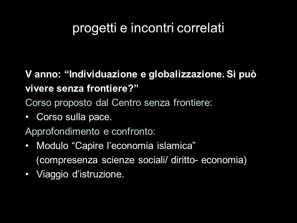 progetti e incontri correlati V anno: Individuazione e globalizzazione.