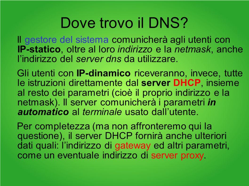 Dove trovo il DNS.