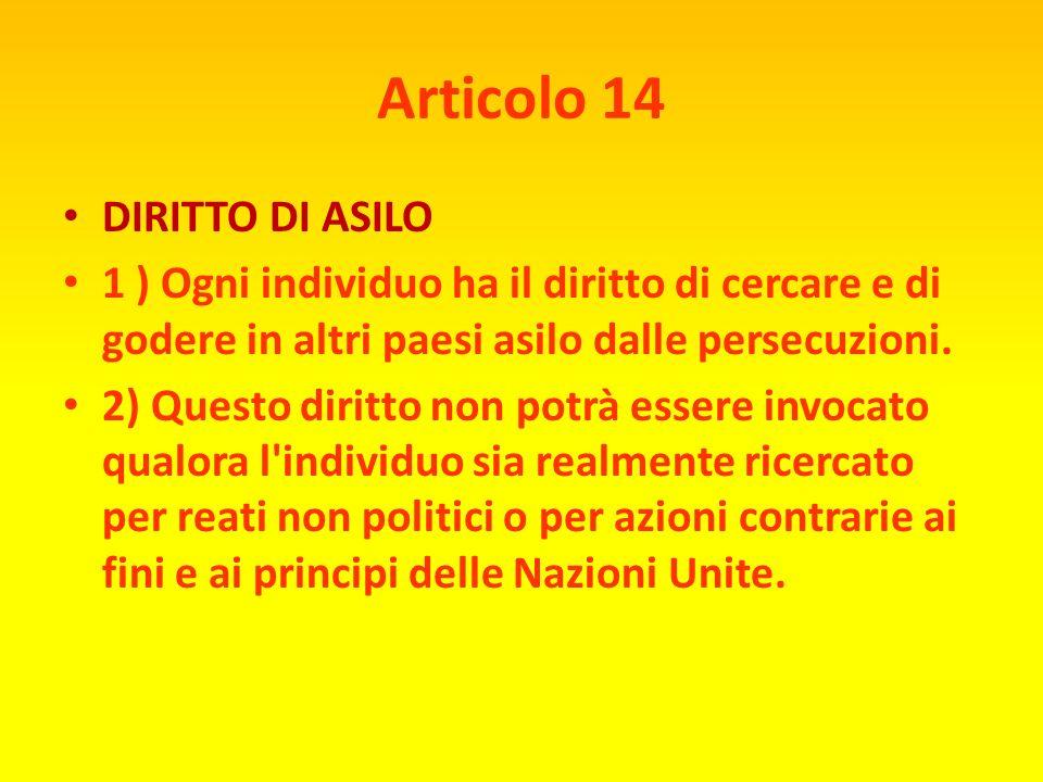 Articolo 13 DIRITTO DI LIBERTÀ DI MOVIMENTO 1) Ogni individuo ha diritto alla libertà di movimento e di residenza entro i confini di ogni Stato. 2) Og