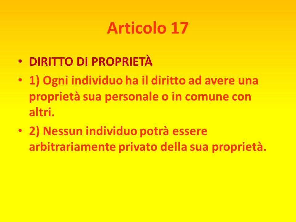 Articolo 16 DIRITTO DI MATRIMONIO E FAMIGLIA 1) Uomini e donne in età adatta hanno il diritto di sposarsi e di fondare una famiglia, senza alcuna limi