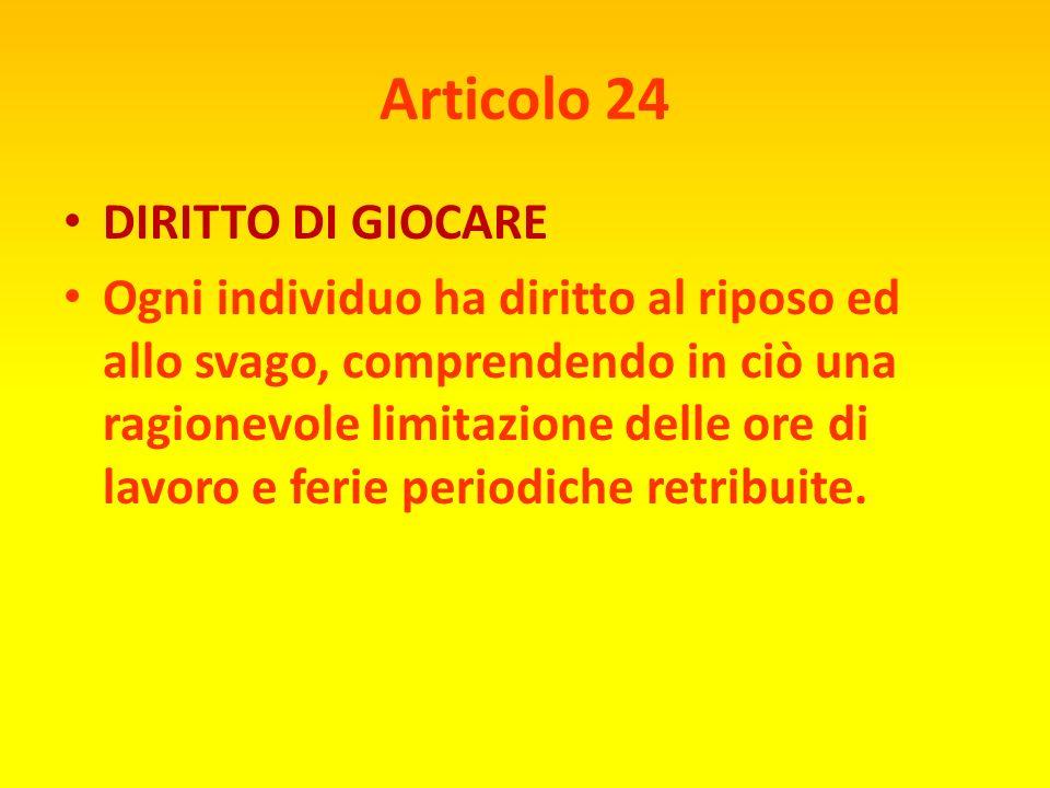Articolo 23 3) Ogni individuo che lavora ha diritto ad una remunerazione equa e soddisfacente che assicuri a lui stesso e alla sua famiglia una esiste