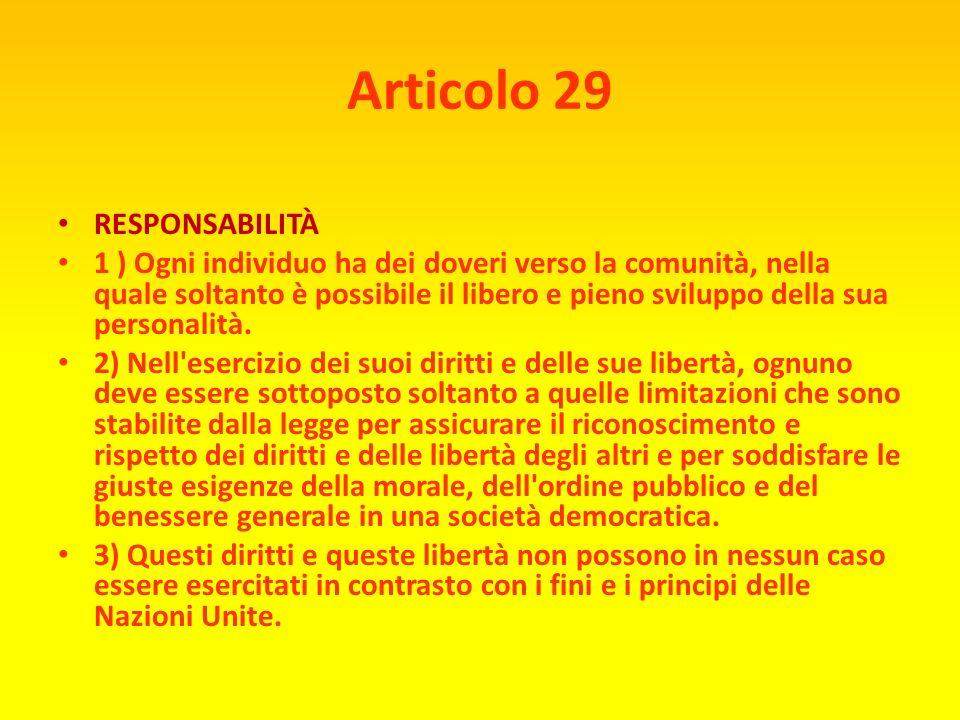 Articolo 26 2) L'istruzione deve essere indirizzata al pieno sviluppo della personalità umana ed al rafforzamento del rispetto dei diritti dell'uomo e