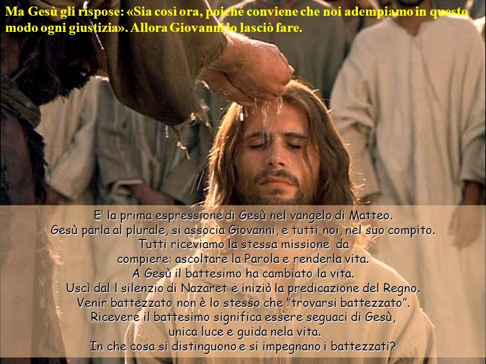 E la prima espressione di Gesù nel vangelo di Matteo.