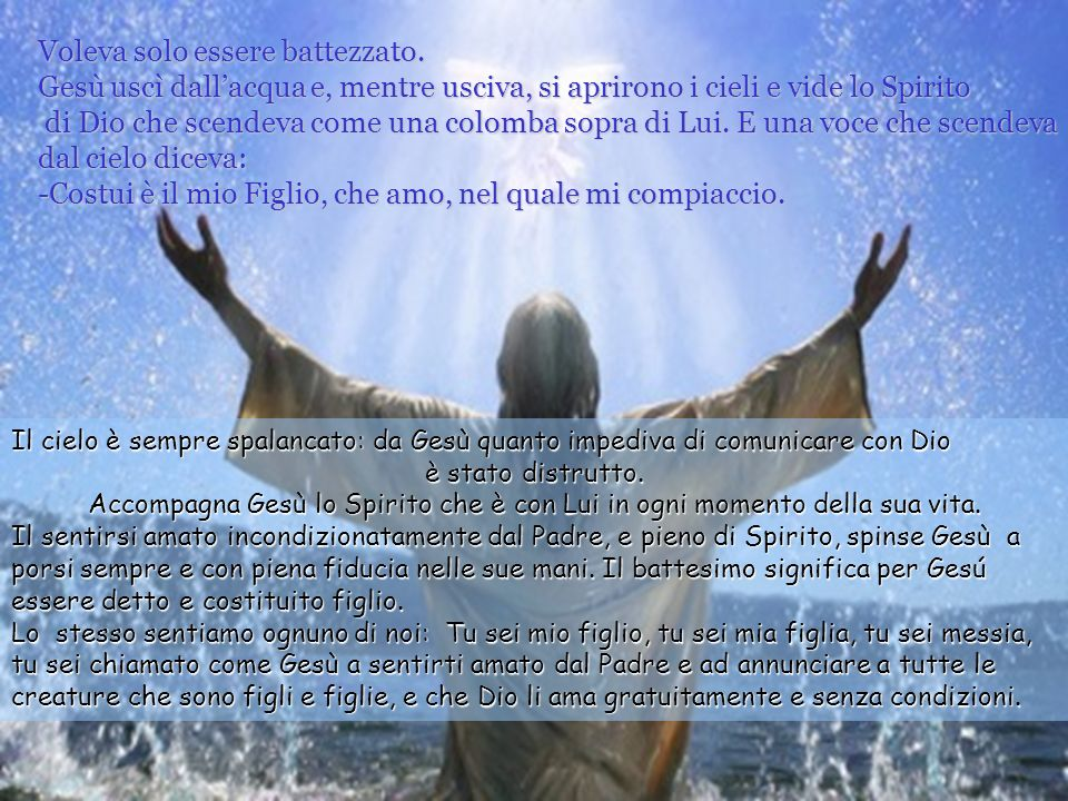 Gesù attende letà adulta per ricevere il battesimo.