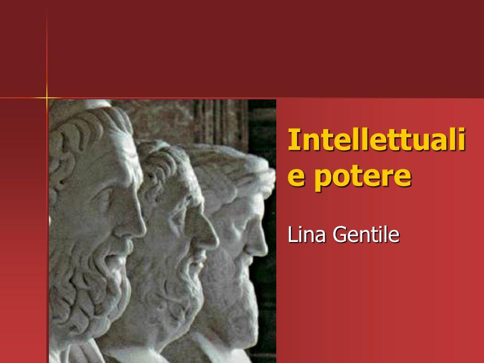 Chi è lintellettuale? intellectus dal latino
