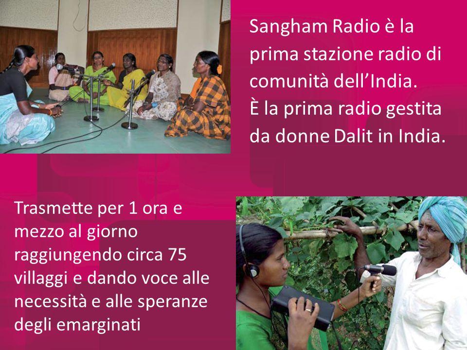 Sangham Radio è la prima stazione radio di comunità dellIndia.