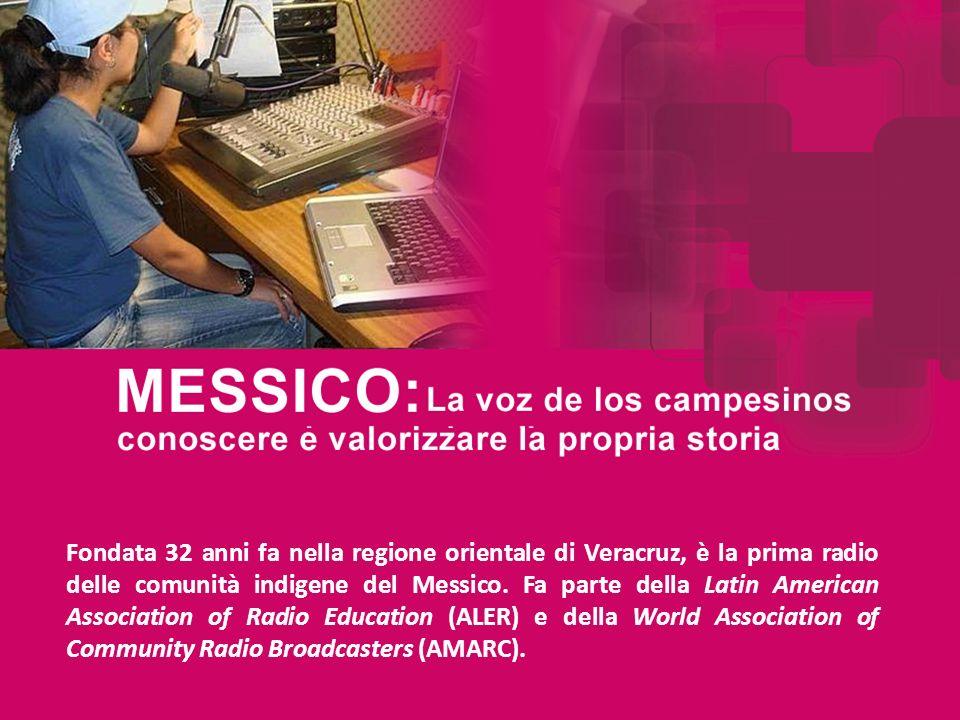 Fondata 32 anni fa nella regione orientale di Veracruz, è la prima radio delle comunità indigene del Messico.