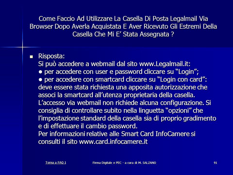 Firma Digitale e PEC - a cura di M. SALZANO91 Come Faccio Ad Utilizzare La Casella Di Posta Legalmail Via Browser Dopo Averla Acquistata E Aver Ricevu