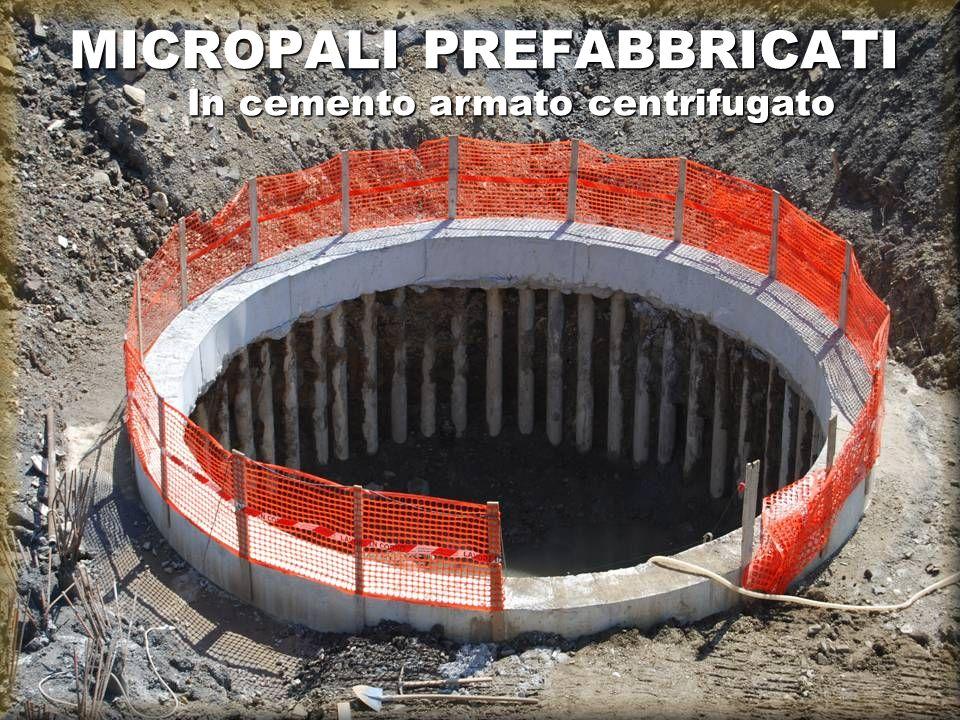 MICROPALI PREFABBRICATI In cemento armato centrifugato