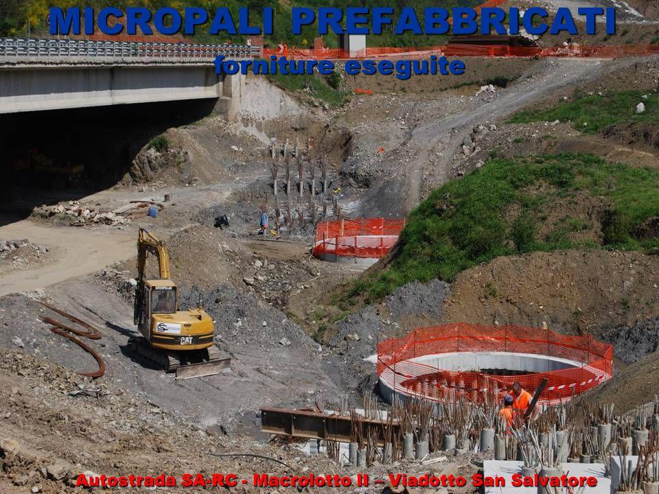 MICROPALI PREFABBRICATI forniture eseguite Autostrada SA-RC - Macrolotto II – Viadotto San Salvatore