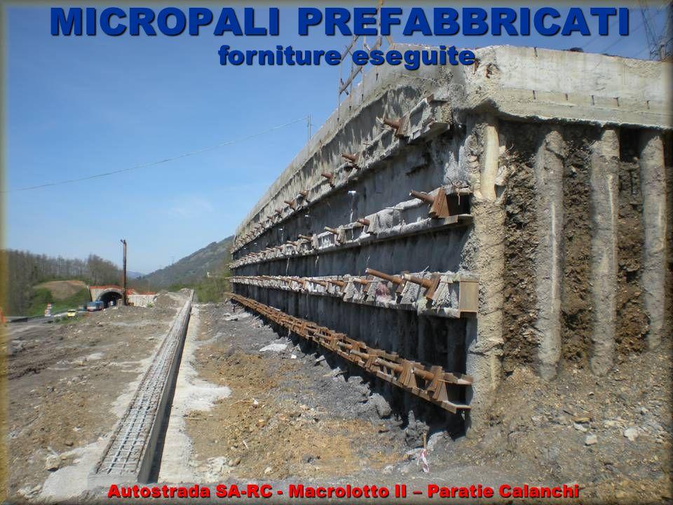 MICROPALI PREFABBRICATI forniture eseguite Autostrada SA-RC - Macrolotto II – Paratie Calanchi