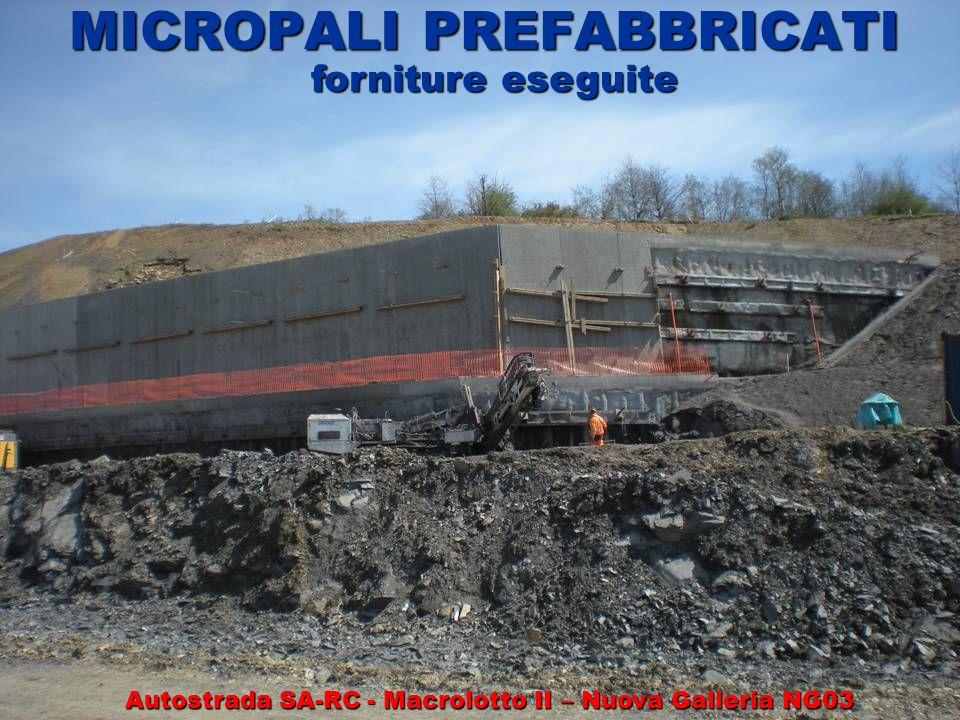 MICROPALI PREFABBRICATI forniture eseguite Autostrada SA-RC - Macrolotto II – Nuova Galleria NG03