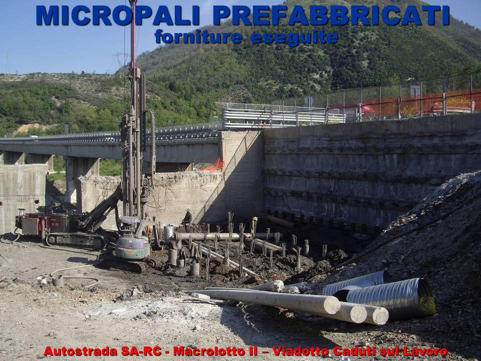 MICROPALI PREFABBRICATI forniture eseguite Autostrada SA-RC - Macrolotto II – Viadotto Caduti sul Lavoro
