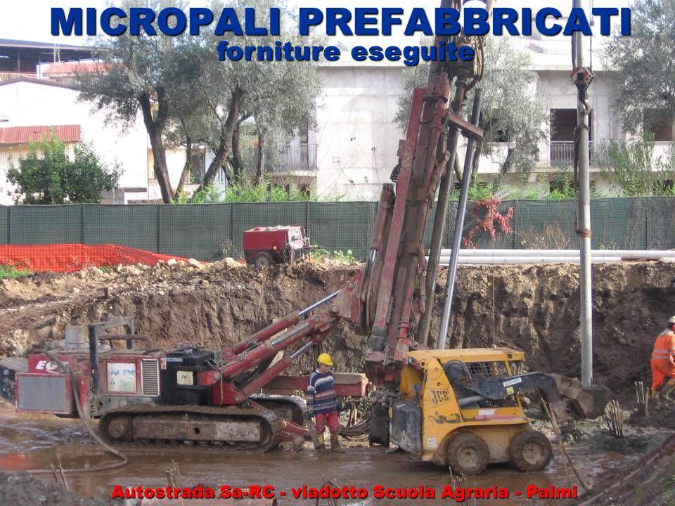 MICROPALI PREFABBRICATI forniture eseguite Autostrada Sa-RC - viadotto Scuola Agraria - Palmi