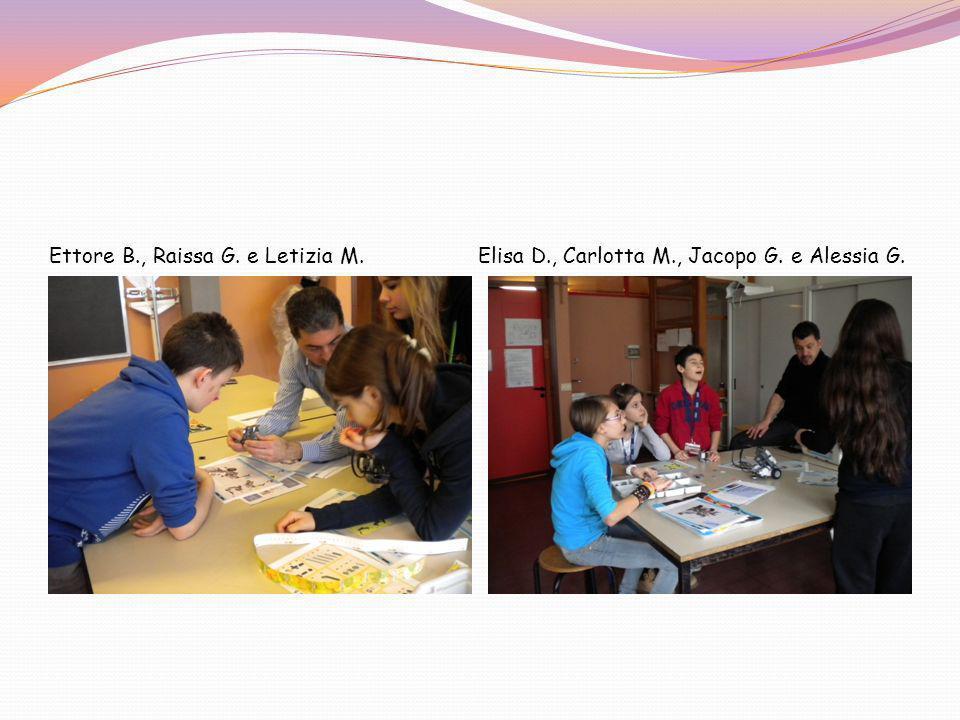 Ettore B., Raissa G. e Letizia M. Elisa D., Carlotta M., Jacopo G. e Alessia G.