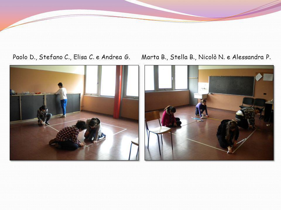 Paolo D., Stefano C., Elisa C. e Andrea G. Marta B., Stella B., Nicolò N. e Alessandra P.