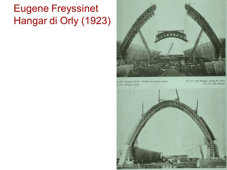 Eugene Freyssinet Hangar di Orly (1923)
