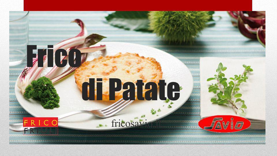 Frico di Patate fricosavio.it