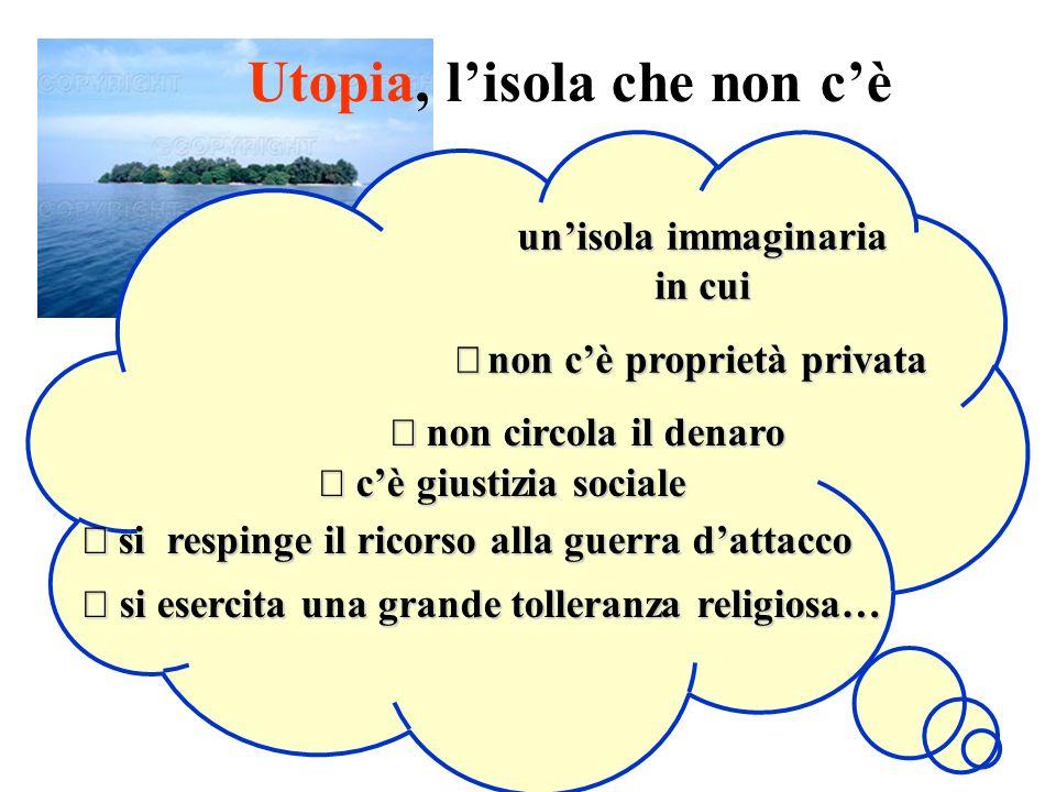 Aspesi Mg. Utopia, lisola che non cè unisola immaginaria in cui non cè proprietà privata non cè proprietà privata non circola il denaro non circola il