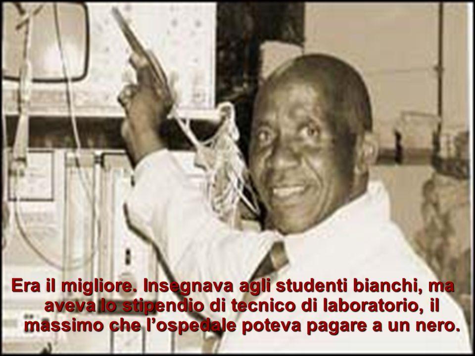 Ma questo non gli importava. Egli continuò a studiare e a dare il meglio di sé, nonostante le discriminazioni.