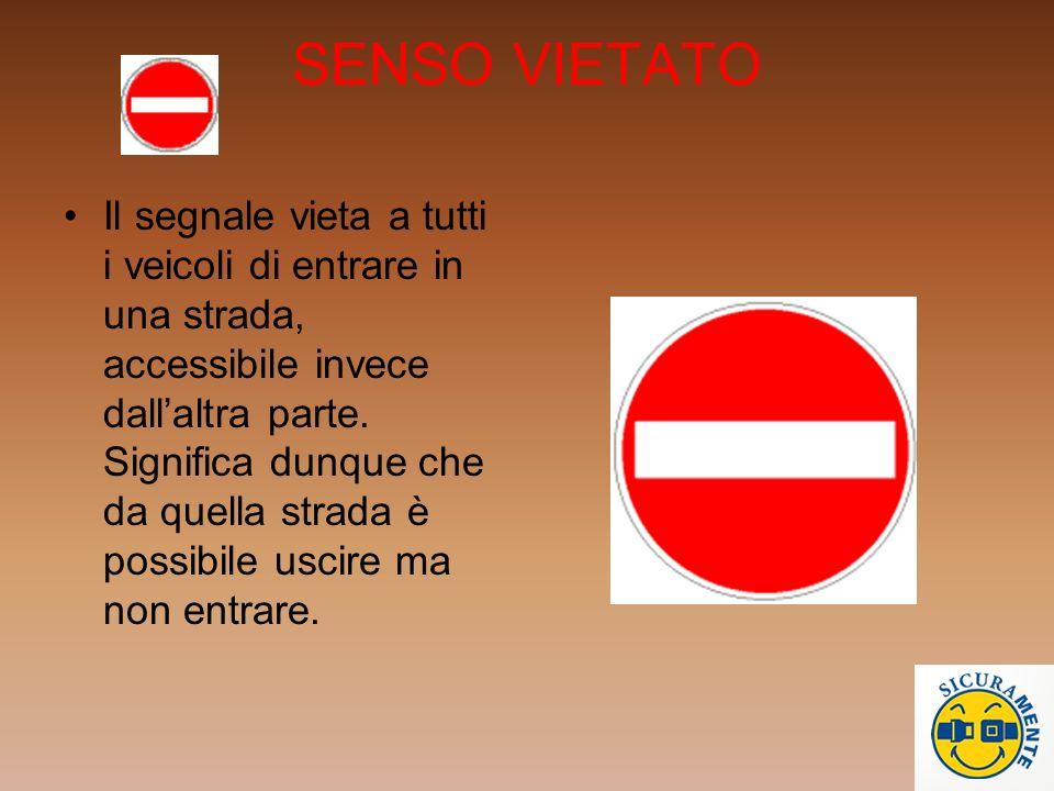 DIVIETO DI TRANSITO Il segnale vieta la circolazione nei due sensi a tutti i veicoli ed è posto ad entrambi gli accessi della strada. Soltanto i pedon