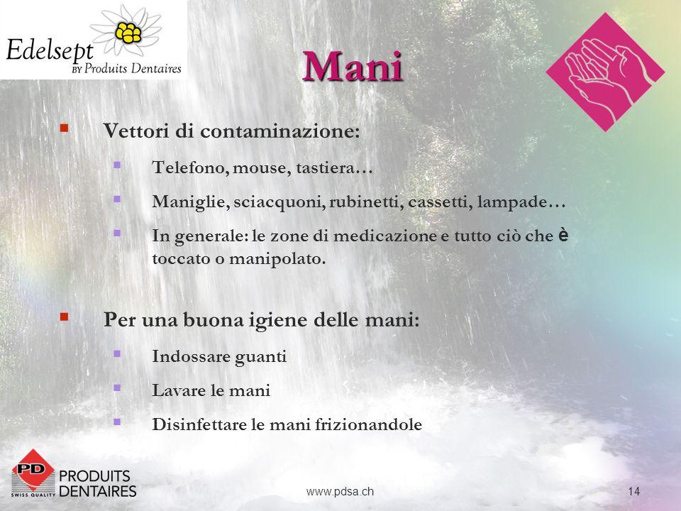 15www.pdsa.ch Lavaggio, disinfezione e cura delle mani : Lavaggio semplice: con sapone dolce, min.