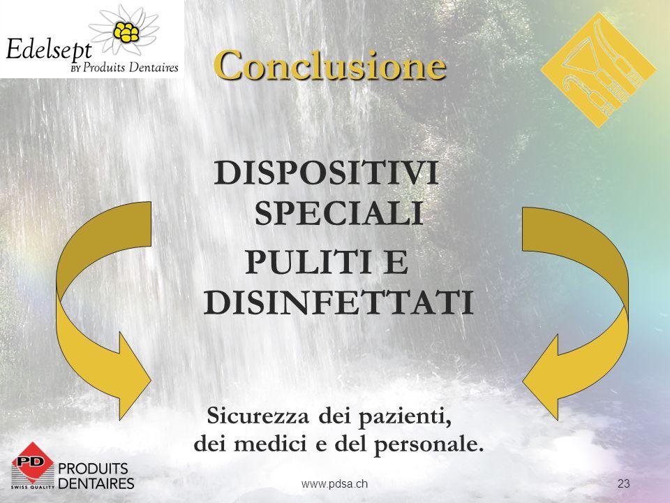 24www.pdsa.chEdelXtraEdelDrillEdelZymeEdelLizerEdelSprayEdelWipesEdelPlusEdelFoamPandySeptPandyGelPandySoapPandyBluePandyScrubPandyCareEdelJetEdelBowlEdelTrayEdelMouldDizinfezione Pulizia Battericida Tuberculocida Fungicida Virucida Sporicida Concentrato Pronto per luso Senza Aldeide Base (*) qacqaczympaaalcalcqacqacalcalcaquaquaquaquqacalcaquqac Concentrazione per litro 2 % -- 3% 1% 20 g/l ---- 5% 2% --------------2%-- 5 - 10% -- Tempo dazione (in min o sec) 1515 15 60 15 30 (1) 1 15 1303015 ~45 ~45 5 Classe (**) IIaIIaIIaIIaIIaIIaIIaIIaBBCCCCIIaIIaIIa Riassunto (*) ammonio quaternario + amine, zym: enzimatico, paa: acido peracetico, alc: alcool, aqu: acqua (**) IIa: Dispositivo medico di classe IIa, B: Biocidi, C: Cosmetico