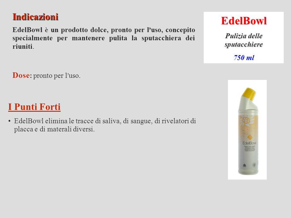 EdelTray Pulizia dei portaimpronte 2,5 L Indicazioni EdelTray è un concentrato biodegradabile che pulisce le portaimpronte senza rovinarle.