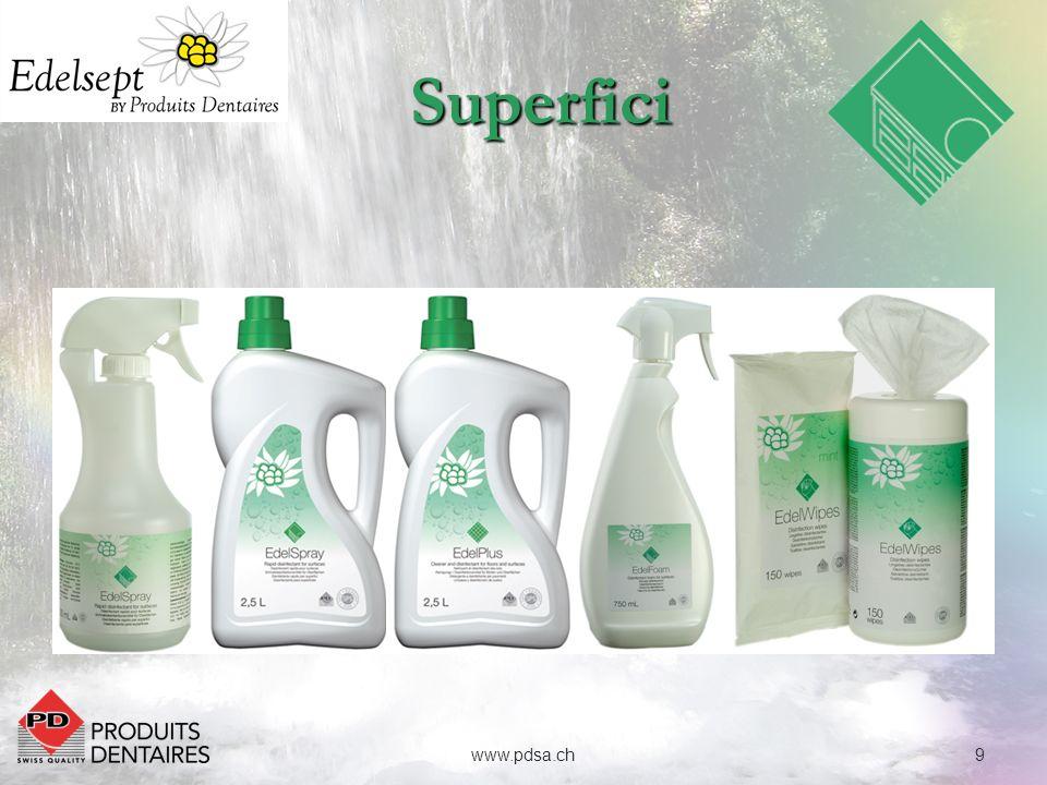 10www.pdsa.ch Superfici Applicare direttamente il prodotto pronto per luso sulle superfici, quindi asciugare per recuperare i residui disciolti.