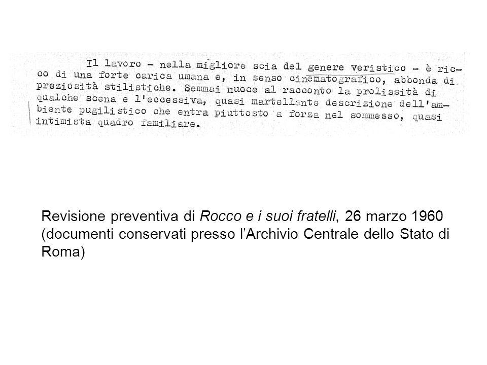 Revisione preventiva di Rocco e i suoi fratelli, 26 marzo 1960 (documenti conservati presso lArchivio Centrale dello Stato di Roma)