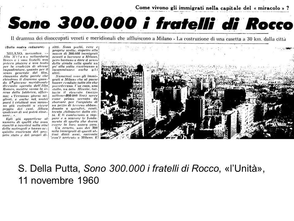 S. Della Putta, Sono 300.000 i fratelli di Rocco, «lUnità», 11 novembre 1960