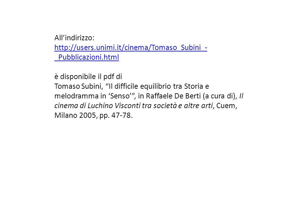 Allindirizzo: http://users.unimi.it/cinema/Tomaso_Subini_- _Pubblicazioni.html è disponibile il pdf di Tomaso Subini, Il difficile equilibrio tra Stor