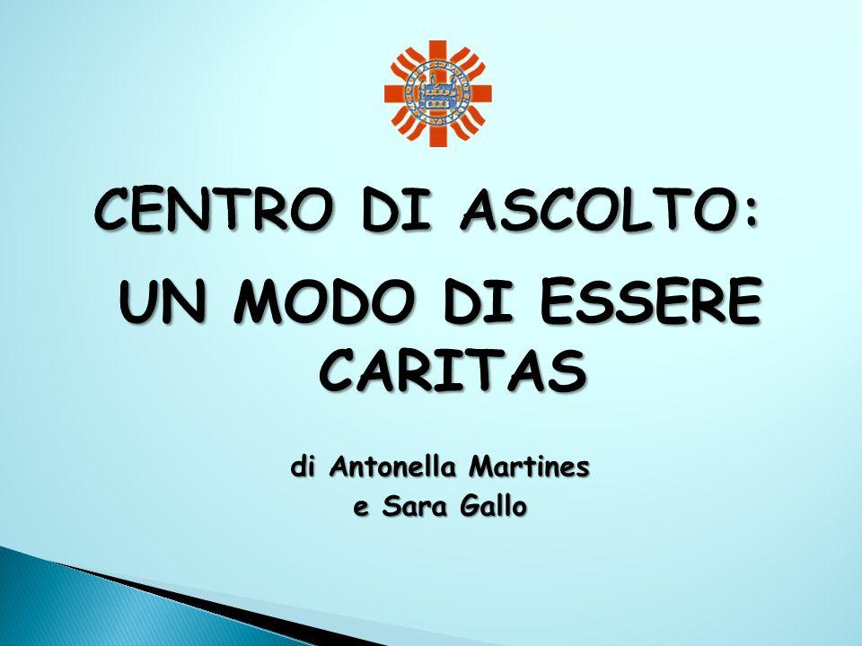 UN MODO DI ESSERE CARITAS di Antonella Martines e Sara Gallo