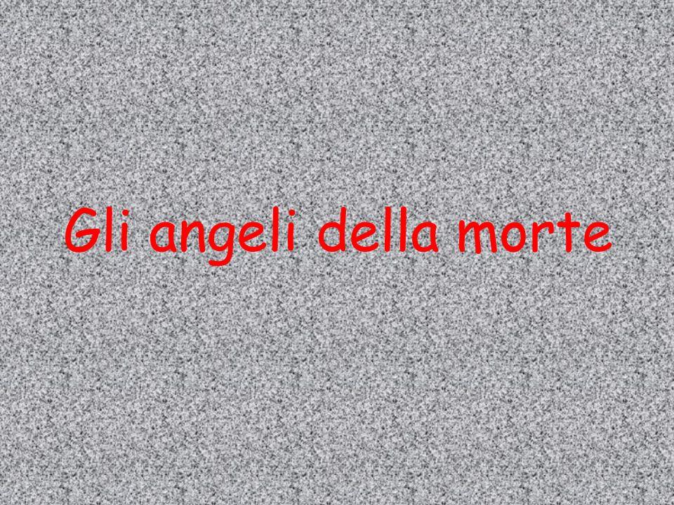 Gli angeli della morte