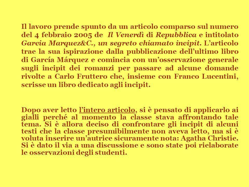 Il lavoro prende spunto da un articolo comparso sul numero del 4 febbraio 2005 de Il Venerdì di Repubblica e intitolato Garcia Marquez&C., un segreto