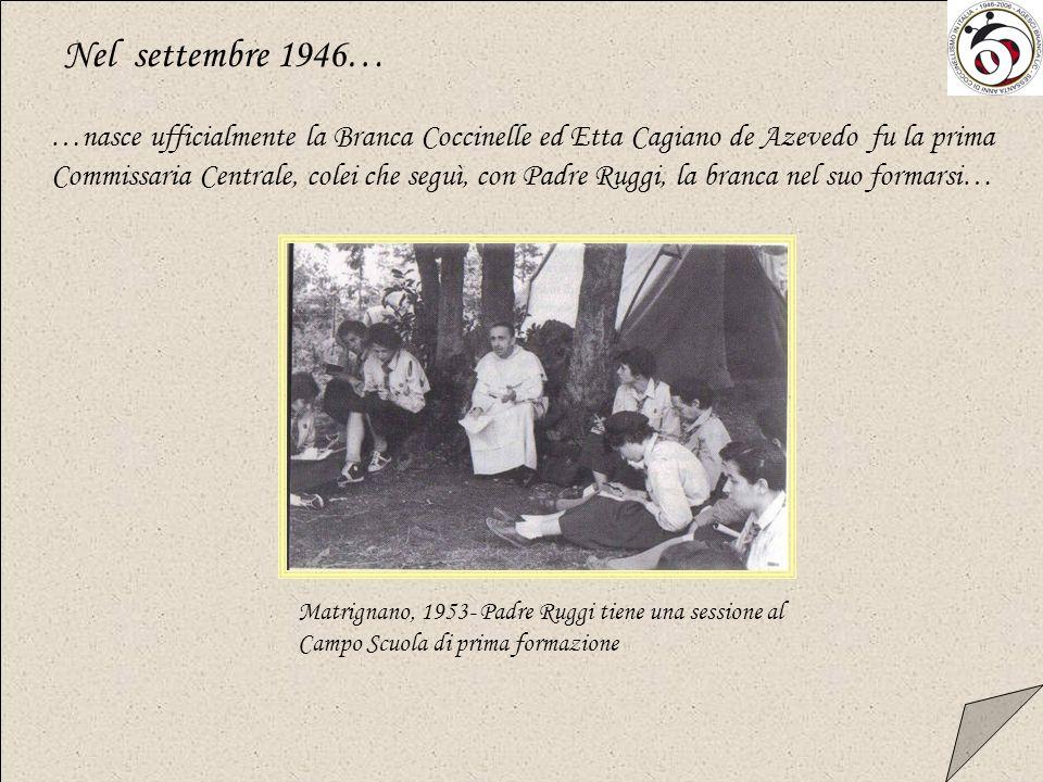 …quando Giuliana di Carpegna iniziò a pensare, coinvolgendo in questo progetto lallora Assistente Ecclesiastico dellAGI,Padre Agostino Ruggi DAragona, come lesperienza scout potesse risultare significativa anche per bambine di almeno sette anni di età e di non più di undici, che si preparano a diventare buone Guide Roma, 28 dicembre 1946 – Giuliana di Carpegna (a sinistra), padre Ruggi e la squadriglia Scoiattoli Era la fine del 1945…