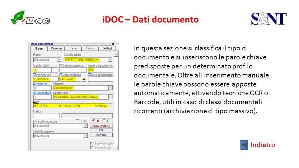 iDOC – Dati documento Indietro In questa sezione si classifica il tipo di documento e si inseriscono le parole chiave predisposte per un determinato p