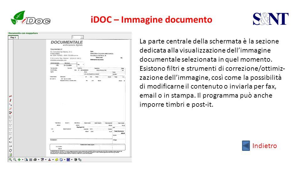 iDOC – Immagine documento La parte centrale della schermata è la sezione dedicata alla visualizzazione dellimmagine documentale selezionata in quel mo