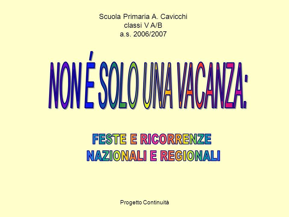 Progetto Continuità Scuola Primaria A. Cavicchi classi V A/B a.s. 2006/2007