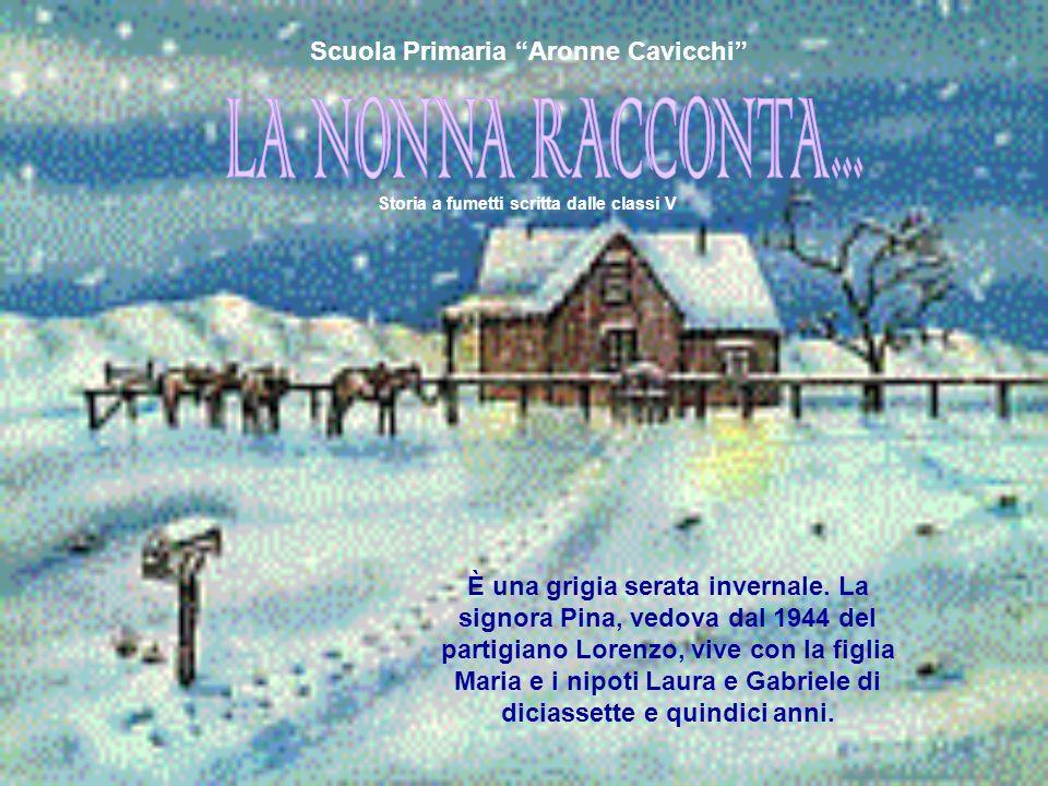 È una grigia serata invernale. La signora Pina, vedova dal 1944 del partigiano Lorenzo, vive con la figlia Maria e i nipoti Laura e Gabriele di dicias