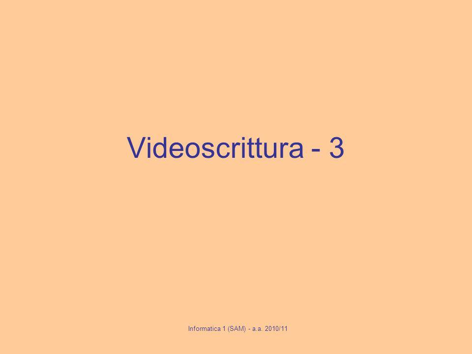 Videoscrittura - 3 Informatica 1 (SAM) - a.a. 2010/11