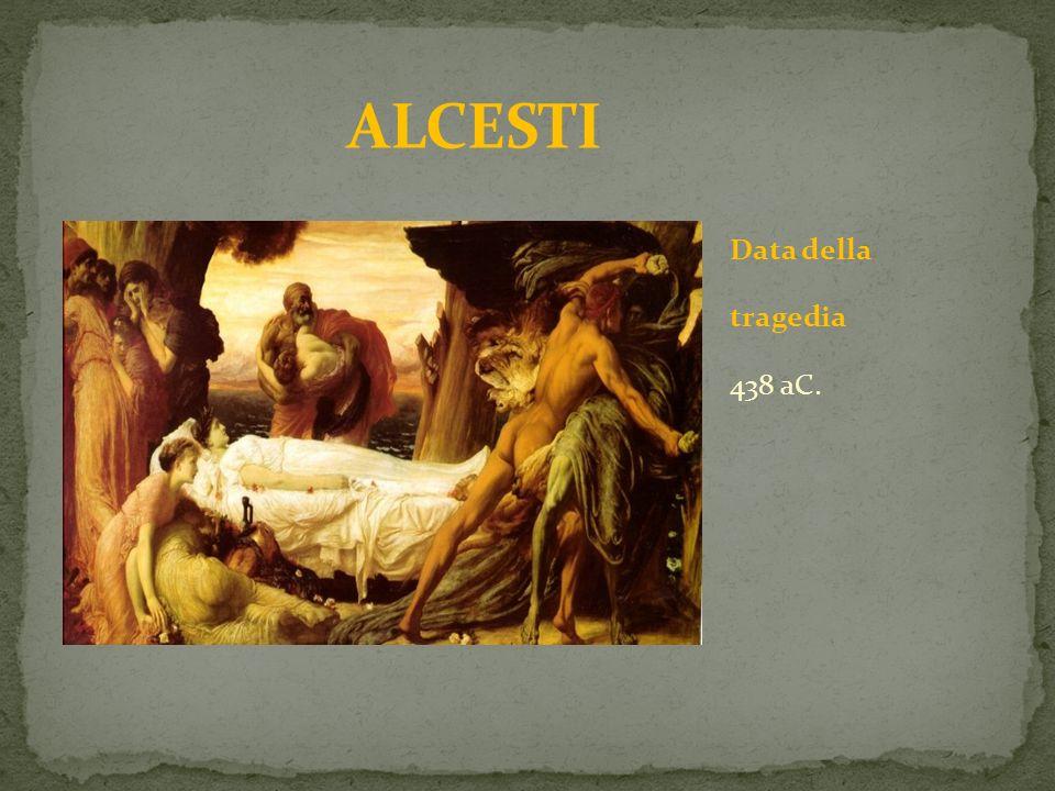 Data della tragedia 438 aC.