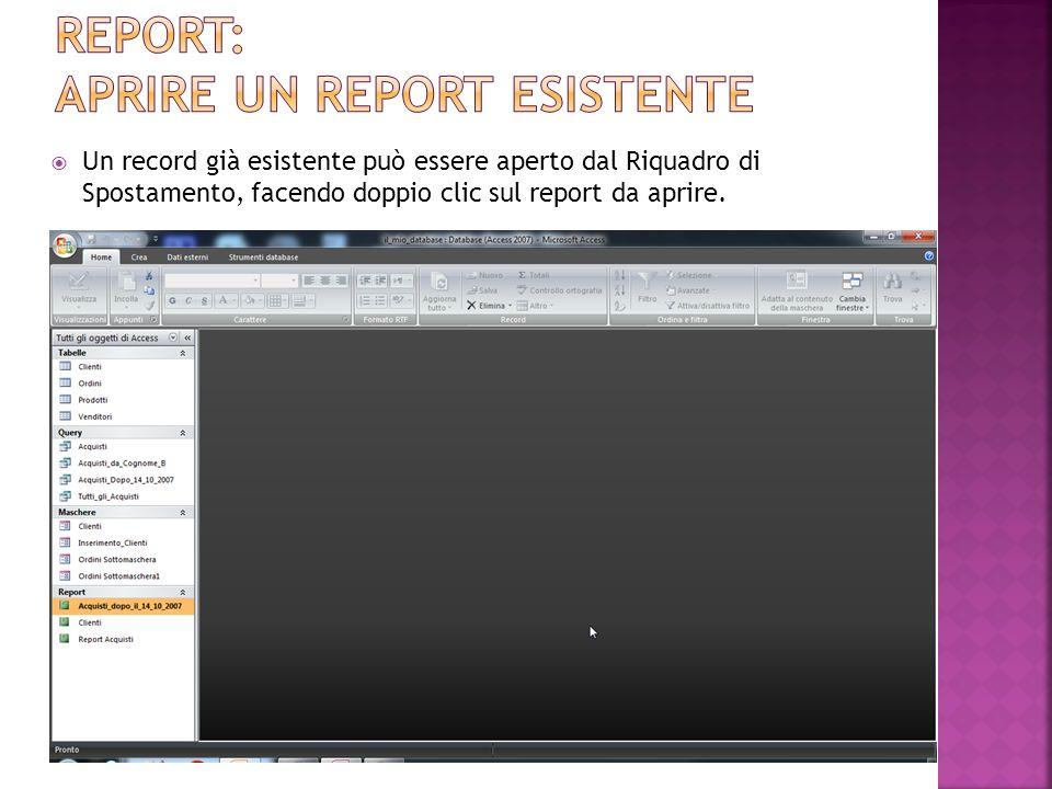 Un report già esistente può essere eliminato dal Riquadro di Spostamento, selezionandolo e utilizzando una delle tecniche note (Barra Multifunzione, Tastiera, Menù contestuale).